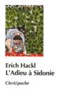 Erich Hackl - L'adieu à Sidonie.
