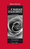 Erich Hackl - Le mariage d'Auschwitz - Une histoire.