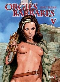 Orgies barbares Tome 5.pdf