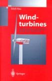 Erich Hau - Wind-turbines. - Fundamentals, Technologies, Application, Economics.