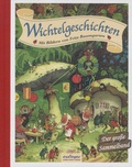 Erich Heinemann et Fritz Baumgarten - Wichtelgeschichten - Der grosse Sammelband.