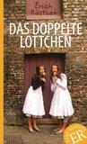 Erich Kästner - Das doppelte Lottchen.