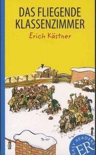 Erich Kästner - Das fliegende Klassenzimmer.