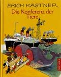 Erich Kästner - Die Konferenz der Tiere.