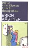 Erich Kästner - Doktor Erich Kästners Lyrische Hausapotheke.