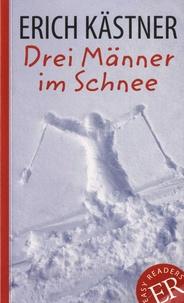 Erich Kästner - Drei Männer im Schnee.