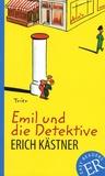 Erich Kästner - Emil und die Detektive.
