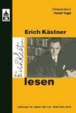 Erich Kästner lesen - Lesewege - Lesezeichen zum literarischen Werk.