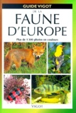 Erich Kretzschmar et Wilfried Stichmann - Guide Vigot de la faune d'Europe.