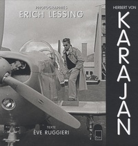 Erich Lessing et Eve Ruggieri - Herbert von Karajan. 2 CD audio
