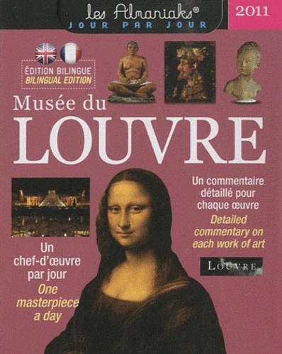 Erich Lessing et Harry Bréjat - Musée du Louvre 2011 - Un chef-d'oeuvre par jour.