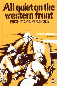 Erich-Maria Remarque - All Quiet on the Western Front.