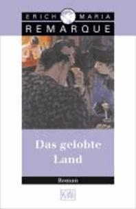 Erich Maria Remarque - Das gelobte Land - Roman.