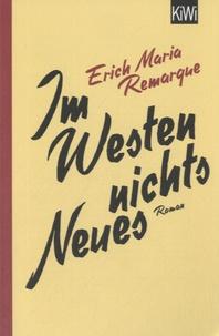 Erich-Maria Remarque - Im Westen Nichts Neues.