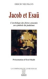Erich Neumann - Jacob et Esaü - L'archétype des frères ennemis, un symbole du judaïsme.