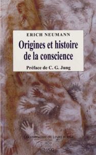 Erich Neumann - Origines et histoire de la conscience.