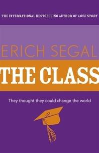Erich Segal - The Class.