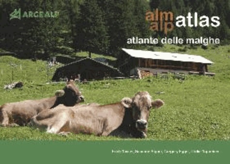 Erich Tasser et Susanne Aigner - Alm- / Alpatlas.