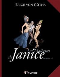 Erich von Götha - Les Malheurs de Janice Tomes 1 + 2 : .