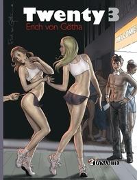 Erich von Götha et Bernard Joubert - Twenty 3.