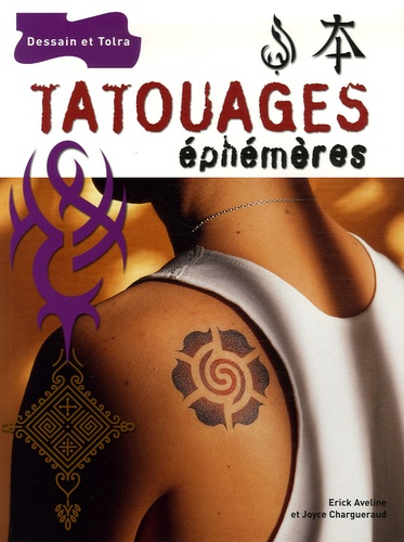 Erick Aveline et Joyce Chargueraud - Tatouages éphémères.