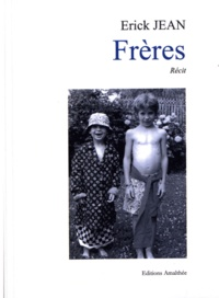 Erick Jean - Frères.