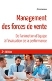 Erick Leroux - Management des forces de vente - De l'animation d'équipe à l'évaluation de la performance.