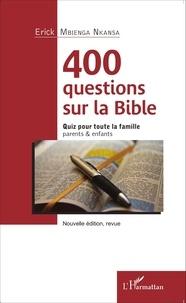 Rhonealpesinfo.fr 400 questions sur la Bible - Quiz pour toute la famille, parents & enfants Image