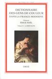 Erick Noël - Dictionnaire des gens de couleur dans la France moderne - Volume 2, La Bretagne.