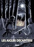 Erik Arnoux et Michel Pierret - Les aigles décapitées Tome 17 : Le châtiment du vassal.