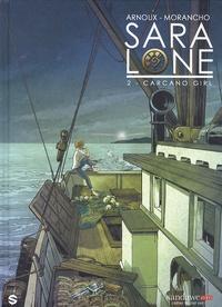 Erik Arnoux et David Morancho - Sara Lone Tome 2 : Carcano girl.
