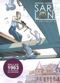 Erik Arnoux et David Morancho - Sara Lone Tome 4 : Arlington Day.