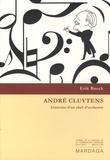 Erik Baeck - André Cluytens - Itinéraire d'un chef d'orchestre.
