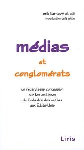Erik Barnouw - Médias et conglomérats.