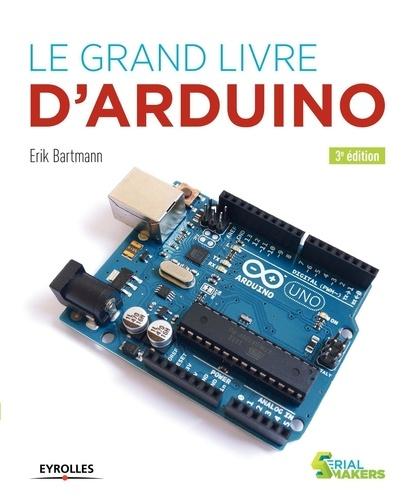 Le grand livre d'Arduino 3e édition