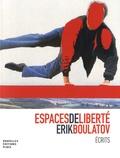Erik Boulatov - Espaces de liberté - Ecrits sur l'art.
