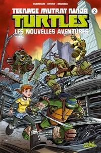Erik Burnham et Kenny Byerly - Teenage Mutant Ninja Turtles - Les nouvelles aventures Tome 2 : .