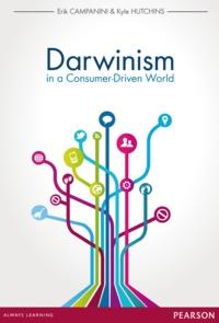 Erik Campanini et Kyle Hutchins - Darwinism in a Consumer-Driven World.
