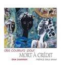 Erik Charrier et Emile Brami - Des couleurs pour mort à crédit.
