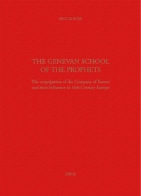 Deedr.fr The Genevan School of the Prophets - The congrégations of the Company of Pastors and their Influence in the 16th Century Europe Image