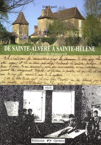 De Saint-Alvère à Sainte-Hélène - Le secret du manuscrit.pdf