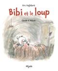 Erik Engelbert et Claude-K Dubois - Bibi et le loup.