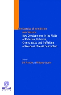 Deedr.fr The exercise of jurisdiction over vessels : New developments in the fields of pollution, fisheries, crimes at sea and trafficking of weapons of mass destruction Image
