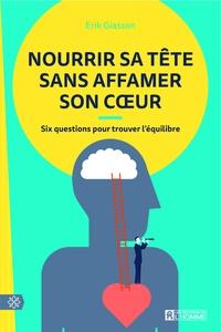 Nourrir sa tête sans affamer son coeur - Six questions pour trouver léquilibre.pdf