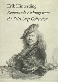 Erik Hinterding - Rembrandt Etchings from the Frits Lugt Collection - 2 volumes.