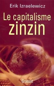 Erik Izraëlewicz - Le capitalisme zinzin.