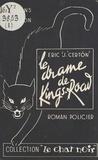 Erik-J. Certön - Le drame de King's Road.