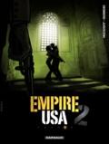 Erik Juszezak et Stephen Desberg - Empire USA Saison 2 Tome 5 : .