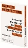 Erik Kessels - Parfaites imperfections.