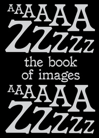 Erik Kessels - The book of images - A dictionary of visual experiences.
